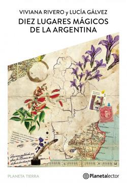 Diez lugares mágicos de la argentina